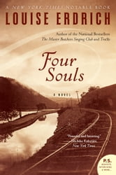 Four Souls - A Novel ebook by Louise Erdrich