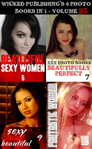 Wicked Publishing's 4 Photo Books In 1 - Volume 25 ebook by Angela Railsden,Rachael Parker,Rita Astley
