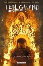 Ten Grand T01 - D'amour et de mort ebook by J.-M. Straczynski, Ben Templesmith, C.P. Smith