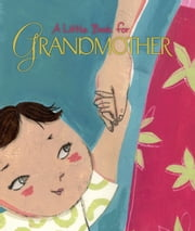 A Little Book for Grandmother ebook by Andrews McMeel Publishing LLC