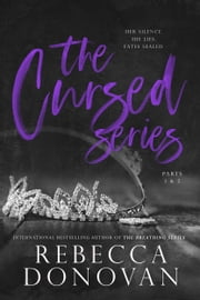 The Cursed Series, Parts 1 & 2 ebook by Rebecca Donovan