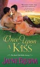 Once Upon a Kiss ebook by Jayne Fresina