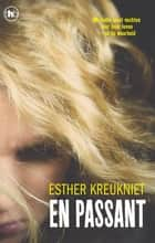 En passant eBook by Esther Kreukniet
