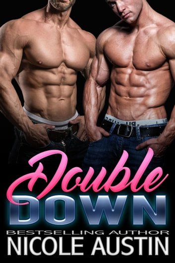 Double Down - The Complete Set - Double Down ebook by Nicole Austin