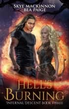 Hell's Burning ebook by Skye MacKinnon, Bea Paige