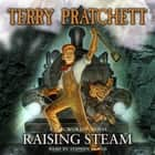 Raising Steam - (Discworld novel 40) audiobook by Terry Pratchett, Stephen Briggs