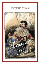 Mary's Doll ebook by Teti St. Clair