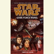 Dark Force Rising: Star Wars Legends (The Thrawn Trilogy) audiobook by Timothy Zahn