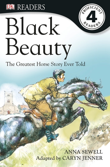 Black Beauty eBook by Anna Sewell,Caryn Jenner,DK