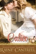 Calico ebook by Raine Cantrell