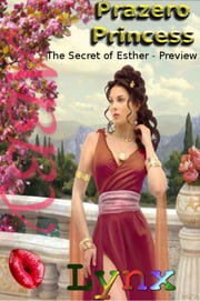 Prazero Princess: The Secret of Esther - Preview ebook by Abby Lynx