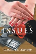 ISSUES ebook by Jacqueline G. Crawford