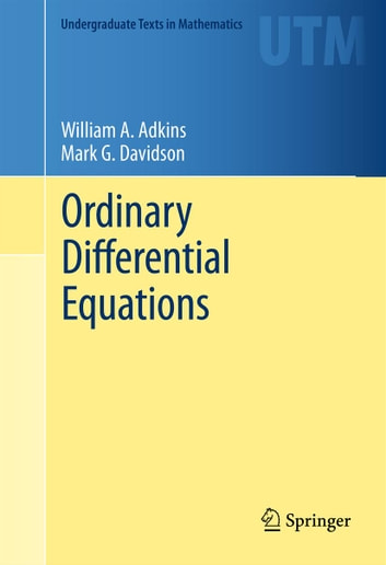 Ordinary Differential Equations ebook by Mark G. Davidson,William A. Adkins