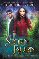 Storm Born ebook by Christine Pope