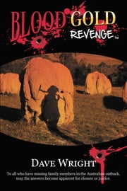 Blood Gold Revenge ebook by Dave Wright