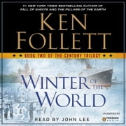 Winter of the World - Book Two of the Century Trilogy livre audio by Ken Follett