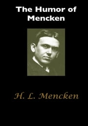 The Humor of Mencken ebook by H. L. Mencken,George Jean Nathan
