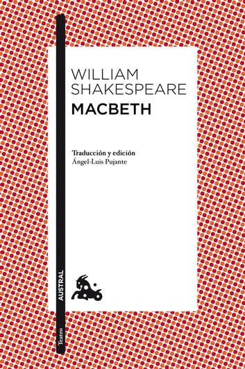 Macbeth - Traducción y edición de Àngel-Luis Pujante eBook by William Shakespeare