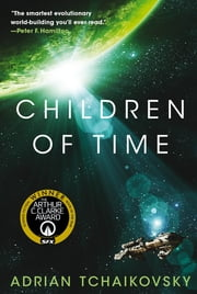 Children of Time ebook by Adrian Tchaikovsky