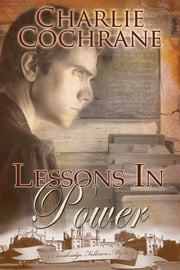 Lessons in Power ebook by Charlie Cochrane