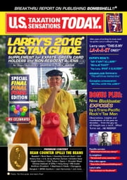 Larry's 2016 U.S. Tax Guide 'Supplement' for U.S. Expats, Green Card Holders and Non-Resident Aliens in User Friendly English ebook by Laurence E. 'Larry' Lipsher