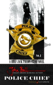 Police Chief ebook by John Ball