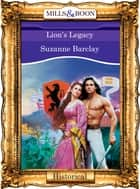 Lion's Legacy (Mills & Boon Vintage 90s Modern) ebook by Suzanne Barclay