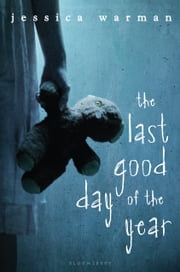 The Last Good Day of the Year ebook by Jessica Warman