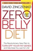 Zero Belly Diet ebook by David Zinczenko