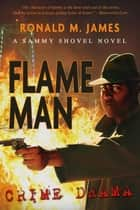 Flame Man ebook by Ronald M. James