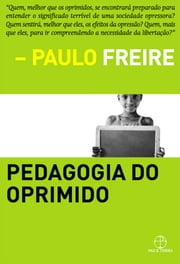 Pedagogia do oprimido ebook by Paulo Freire
