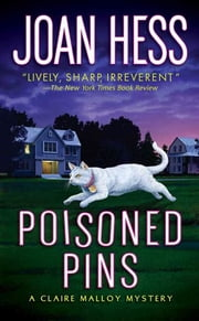 Poisoned Pins - A Claire Malloy Mystery ebook by Joan Hess