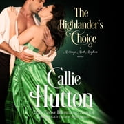 The Highlander's Choice - A Marriage Mart Mayhem Novel audiobook by