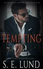 Tempting - Books One - Three ebook by