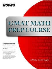 GMAT Math Prep Course ebook by Kolby, Jeff