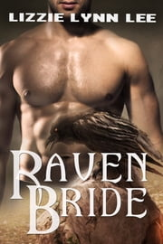 Raven's Bride eBook by Lizzie Lynn Lee