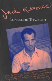 Lonesome Traveler ebook by Jack Kerouac
