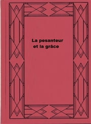 La pesanteur et la grâce ebook by Kobo.Web.Store.Products.Fields.ContributorFieldViewModel