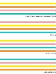 The Best Creative Nonfiction (Vol. 3) ebook by Lee Gutkind