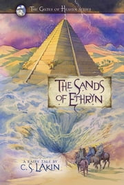 The Sands of Ethryn ebook by C. S. Lakin