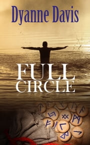 Full Circle ebook by Dyanne Davis