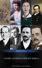 Classic Authors Super Set Series: 2 (Shandon Press): J. M. Barrie, L. Frank Baum, James Allen, The Brontë Sisters, Jack London, PG. Wodehouse... ebook by