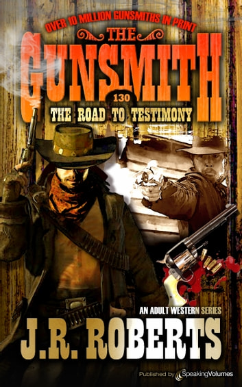 The Road to Testimony  ebook by J.R. Roberts