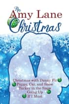 An Amy Lane Christmas Bundle ebook by