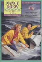 The Secret Lost at Sea ebook by Carolyn Keene