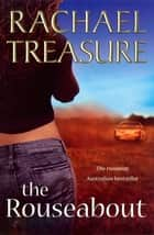 The Rouseabout ebook by Rachael Treasure