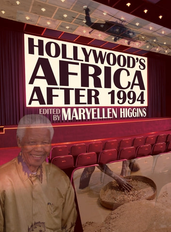 Hollywood's Africa after 1994 eBook by