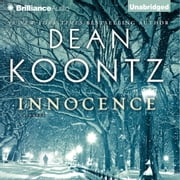 Innocence - A Novel audiobook by Dean Koontz