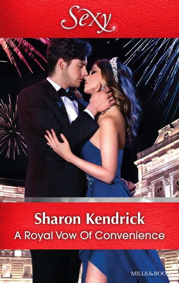 A Royal Vow Of Convenience 電子書籍 by Sharon Kendrick
