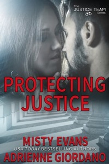 Protecting Justice ebook by Adrienne Giordano,Misty Evans